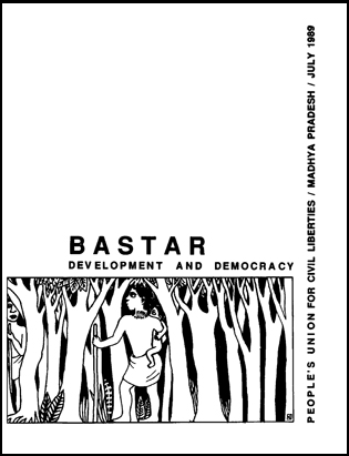Bastar Development and Democracy